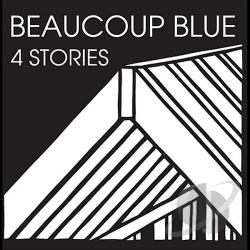 Beaucoup Blue - 4 Stories CD Cover Art