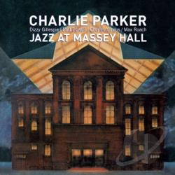 Gillespie, Dizzy / Mingus, Charles / Parker, Charlie / Powell, Bud / Quintet / Roach, Max - Jazz at Massey Hall CD Cover Art