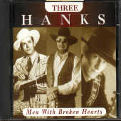 Three Hanks - Men With Broken Hearts CD Cover Art