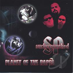 Suckerpunched - Planet Of The Rapes CD Cover Art
