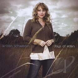 Schweain, Kristin - Days Of Eden CD Cover Art