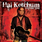 Ketchum, Hal - Father Time CD Cover Art