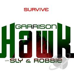 Garrison Hawk / Sly & Robbie - Survive CD Cover Art