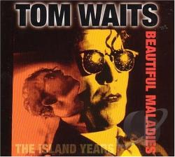 Waits, Tom - Beautiful Maladies: The Island Years CD Cover Art