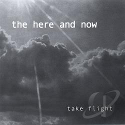 Here & Now - Take Flight CD Cover Art