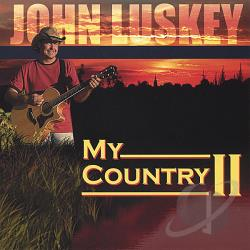 Luskey, John - My Country 2 CD Cover Art
