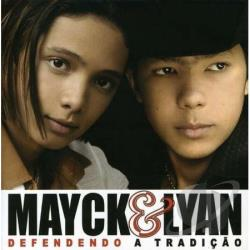 Mayck & Lian - Defendendo A Tradicao CD Cover Art