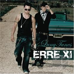 Erre XI - Luny Tunes Presents: Erre XI CD Cover Art