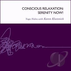 Klutznick, Karen - Conscious Relaxation: Serenity Now CD Cover Art