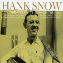 Snow, Hank - Greatest Hits & Favorites CD Cover Art