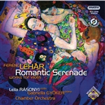 Franz Liszt Academy Of Music S / Gabriella / Gyoker / Leila / Piano / Rasonyi / Violin - Romantic Serenade: Works for Violin by Ferenc Lehar CD Cover Art