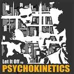 Psychokinetics - Let It Off EP DB Cover Art