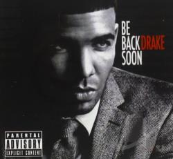 Drake - Be Back Soon CD Cover Art