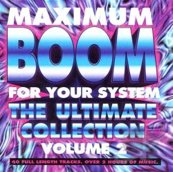 Maximum Boom for Your System, Vol. 2: Ultimate Collection CD Cover Art