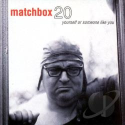 Matchbox Twenty - Yourself or Someone Like You CD Cover Art
