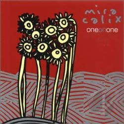 Calix, Mira - One on One CD Cover Art