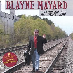 Blayne Mayard - Just Passing Thru CD Cover Art