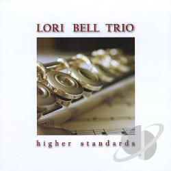 Lori Bell Trio - Higher Standards CD Cover Art
