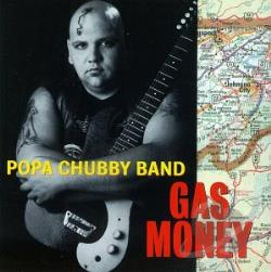 Chubby, Popa - Gas Money CD Cover Art