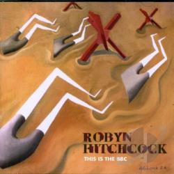 Hitchcock, Robyn - This Is the BBC CD Cover Art