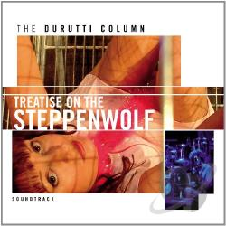 Durutti Column - Treatise on the Steppenwolf CD Cover Art