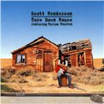 Henderson, Scott - Tore Down House CD Cover Art