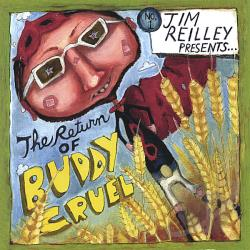 Reilley, Jim - Return of Buddy Cruel CD Cover Art
