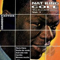 Cole, Nat King - Grandes Exitos, Vol. 1: En Castellano CD Cover Art