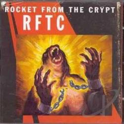 Rocket From The Crypt - RFTC CD Cover Art