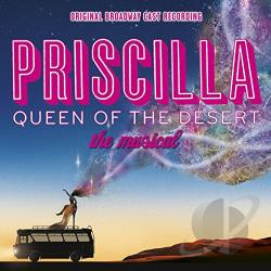 O.B.C.R. / Priscilla Queen Of The Desert - Priscilla: Queen Of The Desert / O.B.C.R. CD Cover Art