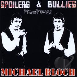Bloch, Michael - Spoilers & Bullies CD Cover Art