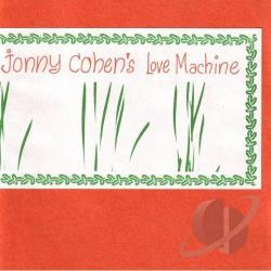 Johnny Cohen's Love Machine - Getting Our Heads CD Cover Art