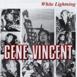 Vincent, Gene - White Lightning CD Cover Art