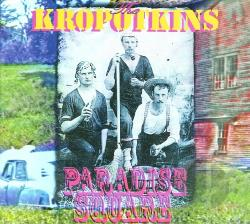 Kropotkins - Paradise Square CD Cover Art