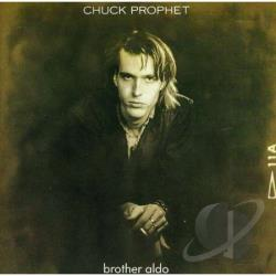Prophet, Chuck - Brother Aldo CD Cover Art