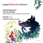 Blake / Jarvis / Lpo / Parry / Patterson - Paul Patterson: Little Red Riding Hood; the Three Little Pigs CD Cover Art