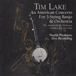 Lake, Tim - An American Concerto For 5-String Banjo & Orchestra CD Cover Art