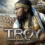 Troy, Pastor - T.R.O.Y. CD Cover Art