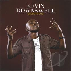 Downswell, Kevin - Close To You CD Cover Art