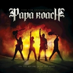 Papa Roach - Time for Annihilation: On the Record and on the Road CD Cover Art