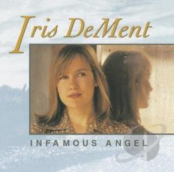 Dement, Iris - Infamous Angel LP Cover Art