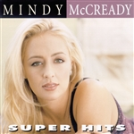 McCready, Mindy - Super Hits CD Cover Art