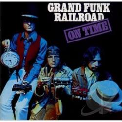 Grand Funk Railroad - On Time CD Cover Art