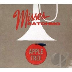 Misses Satchmo � Apple Tree