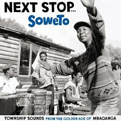 Next Stop...Soweto CD Cover Art