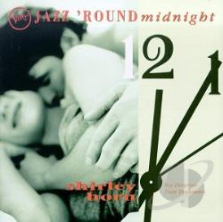 Horn, Shirley - Jazz 'Round Midnight: Shirley Horn CD Cover Art
