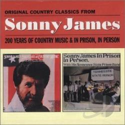 James, Sonny - 200 Years Of Country Music/In Prison, In Person CD Cover Art