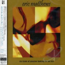 Matthews, Eric - Six Kinds of Passion CD Cover Art
