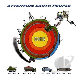 DHS / DHS [Dimensional Holophonic Sound] / Dimensional Holofonic Sound - Attention Earth People: The Album LP Cover Art