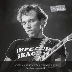 Kaukonen, Jorma / Kaukonen, Jorma & Vital Parts - Rockpalast: West Coast Legends, Vol. 2 CD Cover Art